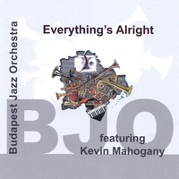 budapest-jazz-orchestra-feat-kevin-mahogany-everythings-alright.jpg