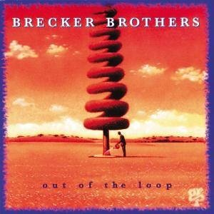 brecker-brothers-out-of-the-loop.jpg