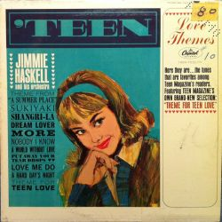 jimmie-haskell-and-his-orchestra-teen-love-themes.jpg