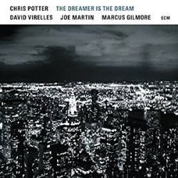 chris-potter-the-dreamer-is-the-dream.jpg
