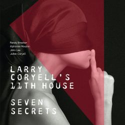 larry-coryells-11th-house-seven-secrets.jpg