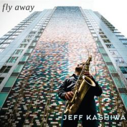 jeff-kashiwa-fly-away.jpg