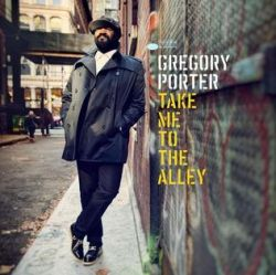 gregory-porter-take-me-to-the-alley.jpg