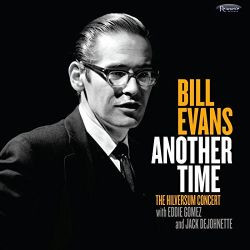bill-evans-with-eddie-gomet-and-jack-dejohnette-another-time-the-hilversum-concert.jpg