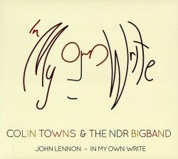 colin-towns-the-ndr-bigband-john-lennon-in-my-own-write.jpg