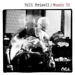 bill-frisell-music-is.jpg
