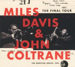 miles-davis-john-coltrane-the-final-tour-the-bootleg-series-vol-6.jpg