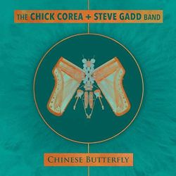 the-chick-corea-steve-gadd-band-chinese-butterfly.jpg