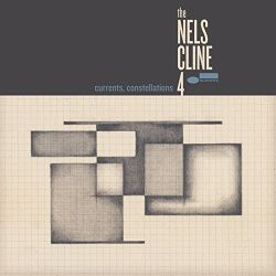 the-nels-cline-4-currents-constellations.jpg