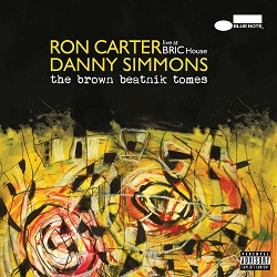 ron-carter-danny-simmons-the-brown-beatnik-tomes-live-at-bric-house.jpg