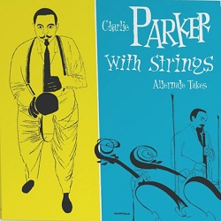 charlie-parker-charlie-parker-with-string-alternate-takes.jpg