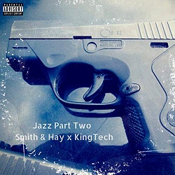 smith-hay-x-king-tech-jazz-part-two.jpg